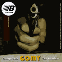 Dodge This - The Remixes — Gomy
