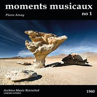 Moments Musicaux No. 1 - EP — Pierre Arvay
