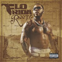 R.O.O.T.S. (Route Of Overcoming The Struggle) — Flo Rida