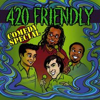 420 Friendly Comedy Special — сборник