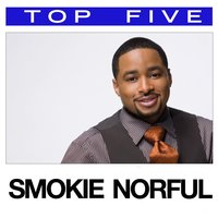 Top 5: Hits — Smokie Norful