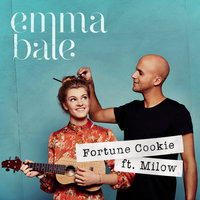 Fortune Cookie — Milow, Emma Bale