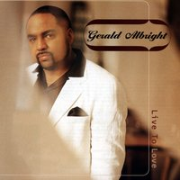 Live To Love — Gerald Albright