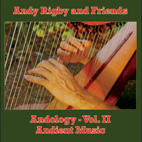 Andology, Vol. 2 (Andient Music) — Andy Rigby and Friends