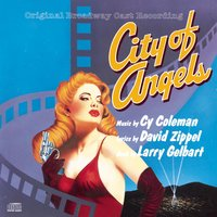 City of Angels — Original Broadway Cast of City of Angels