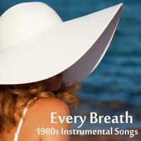 1980s Instrumental Songs: Every Breath — The O'Neill Brothers Group