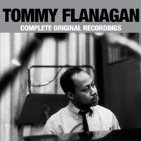 Complete Original Recordings — Tommy Flanagan