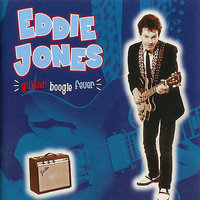 Guitar Boogie Fever — Eddie Jones