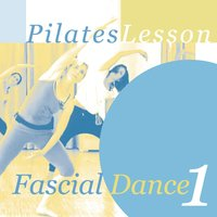 Pilates Lesson: Fascial Dance, Vol. 1 — Stefanie Rahn