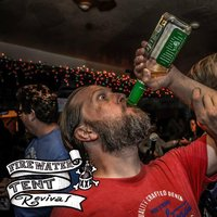 Wasted — The Firewater Tent Revival
