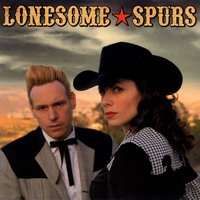 Lonesome Spurs — Lonesome Spurs