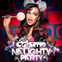 Naughty Party — Cosmo