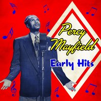 Early Hits — Percy Mayfield
