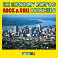 The Legendary Memphis Rock & Roll Collection, Vol. 3 — сборник