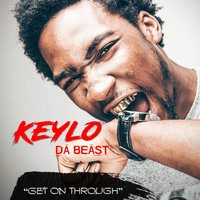 Get on Through — Keylo da Beast