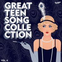 The Great Teen Song Collection, Vol. 4 — сборник
