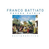 Povera Patria (Best & Rarities) — Franco Battiato