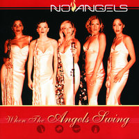 When The Angels Swing — No Angels