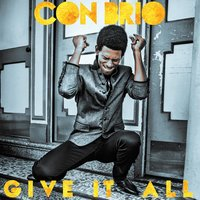 Give It All — Con Brio
