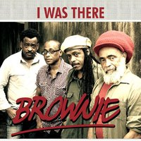 I Was There — Brownie