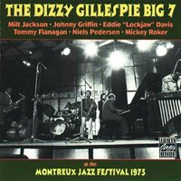 At The Montreux Jazz Festival 1975 — The Dizzy Gillespie Big 7