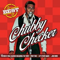 The Best of Chubby Checker — Chubby Checker