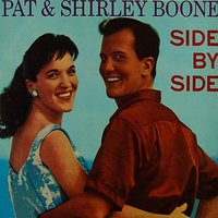 Side By Side — Pat Boone, Shirley Boone