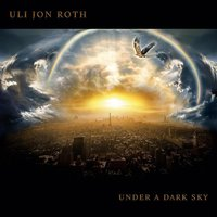 Under a Dark Sky — Uli Jon Roth