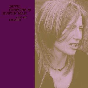 Beth Gibbons, Rustin Man - Drake