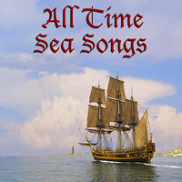 All Time Sea Songs — сборник