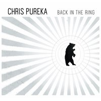 Back in the Ring — Chris Pureka