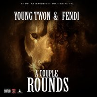 A Couple Rounds — Young Twon