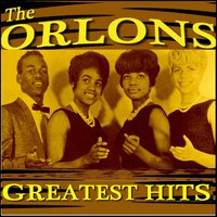 The Orlons Greatest Hits — The Orlons