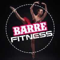 Barre Fitness — Work Out Music