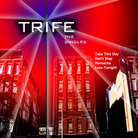 The Singles — Trife