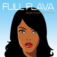 Music Is Our Way Of Life — Full Flava