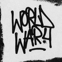 World War 4 — слушать онлайн на Яндекс Музыке