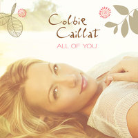 All Of You — Colbie Caillat