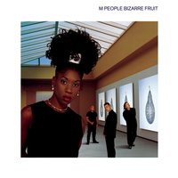 Bizarre Fruit — M People