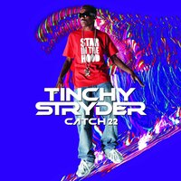 Catch 22 — Tinchy Stryder