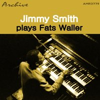 Jimmy Smith Plays Fats Waller — Jimmy Smith