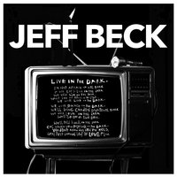 Live In The Dark — Jeff Beck