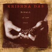 Breath Of The Heart — Krishna Das
