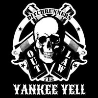 715 OutLaw Yankee Yell — The Ditchrunners