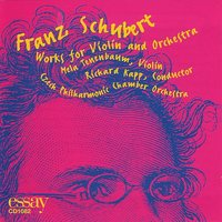 Franz Schubert Works for Violin and Orchestra — Czech Philharmonic Orchestra, Richard Kapp