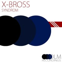 Syndrom — X Bross