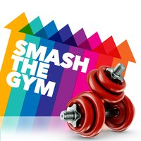 Smash the Gym — Gym Music