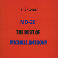 MD-20,the Best Of Michael Anthony — Michael Anthony