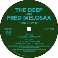 Dom Dom 05 — The Deep and Fred Melosax