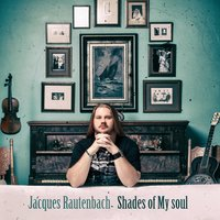 Shades of My Soul — Jacques Rautenbach, NGS Quartet, Blautöne Chamber Orchestra
